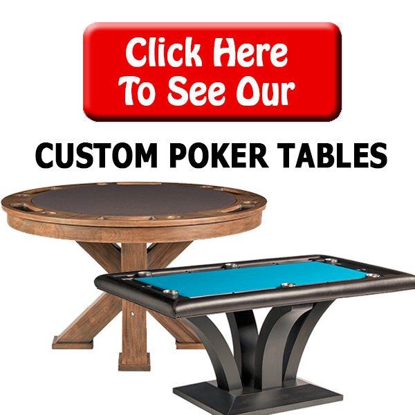 Custom Poker Tables